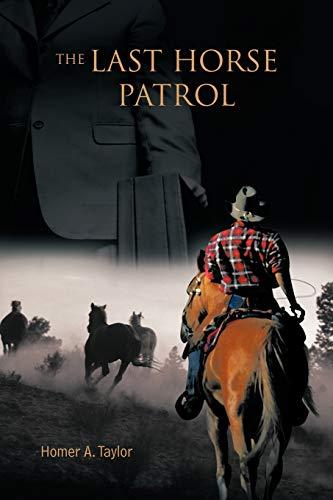 9781426944352: The Last Horse Patrol