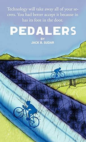 Pedalers: Jack B. Sudar