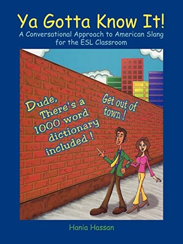 9781426945281: YA Gotta Know It!: A Conversational Approach to American Slang for the ESL Classroom