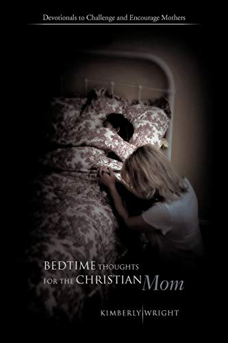 9781426945779: Bedtime Thoughts for the Christian Mom: Devotionals to Challenge and Encourage Mothers
