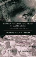 9781426947384: Rwanda,Pays où la mort règne en maître absolu: Cas d'une fille née d'un viol (French Edition)