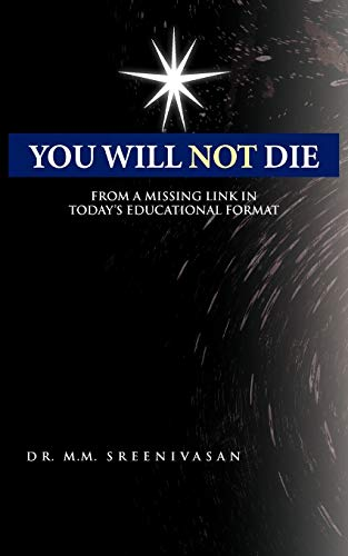 9781426947766: You Will Not Die: From a Missing Link in Today's Educational Format
