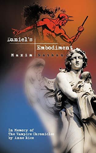 Daniels Embodiment: Maxim Nathan