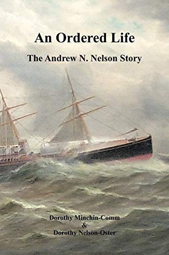 9781426949234: An Ordered Life: The Andrew N. Nelson Story