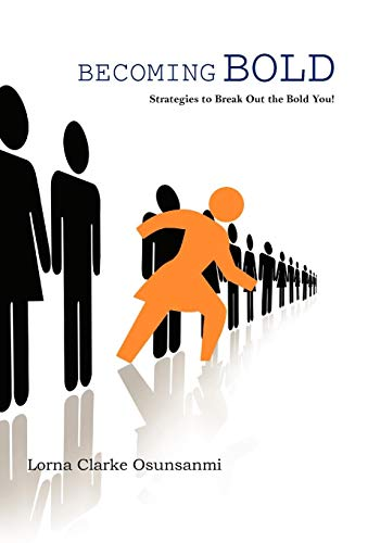 9781426949784: Becoming Bold: Strategies to Break Out the Bold You!