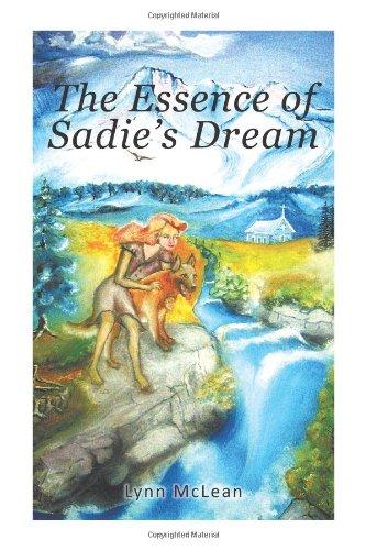 The Essence of Sadie's Dream: McLean, Lynn
