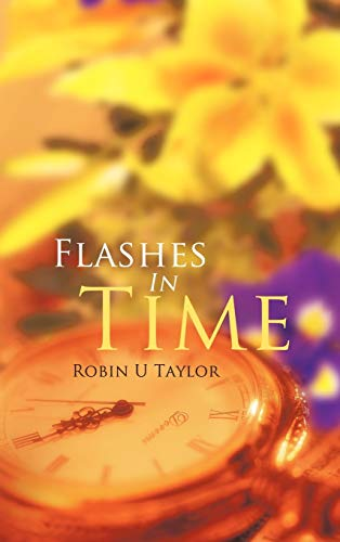Flashes in Time: Robin U. Taylor