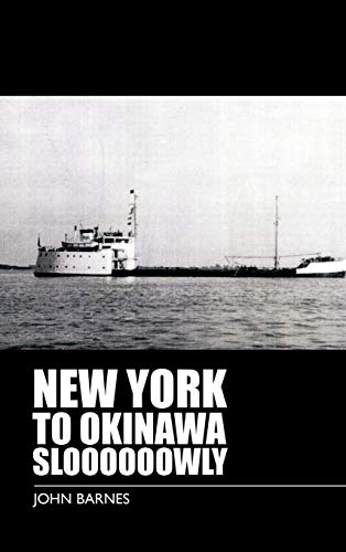 9781426956577: New York to Okinawa Sloooooowly