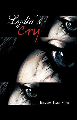 Lydia s Cry (Paperback): Brandy Farringer