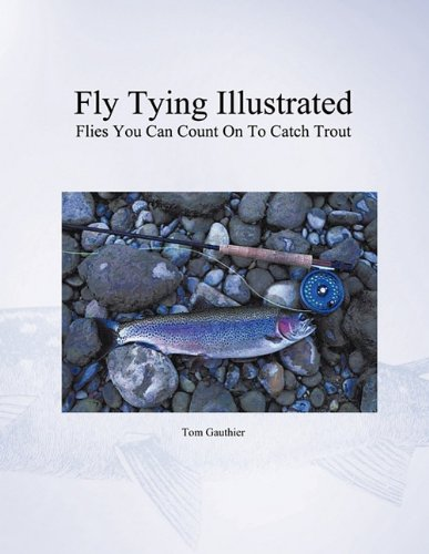 9781426957925: Fly Tying Illustrated: Flies You Can Count on to Catch Trout
