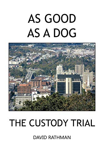 9781426958045: As Good as a Dog: The Custody Trial