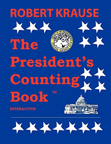 The Presidents Counting Book: The Future Generations of America: Robert Krause