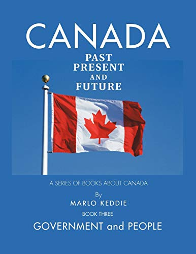 9781426961328: Canada Past Present and Future: A Series of Books About Canada