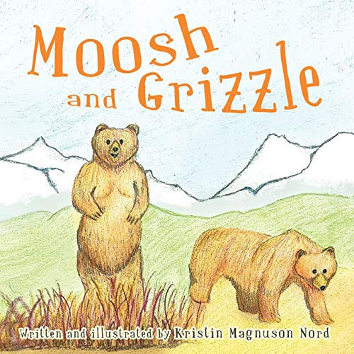 9781426961670: Moosh and Grizzle