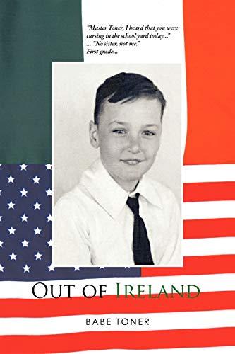 Out of Ireland: Babe Toner