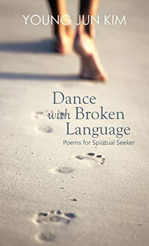 Dance with Broken Language: Young Jun Kim