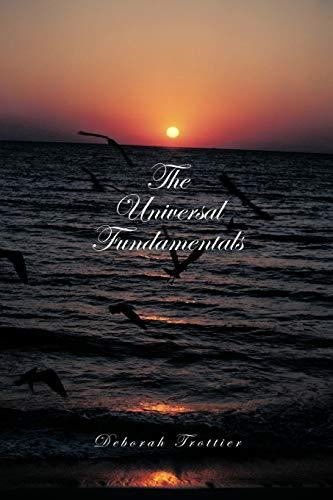 The Universal Fundamentals: Deborah Trottier