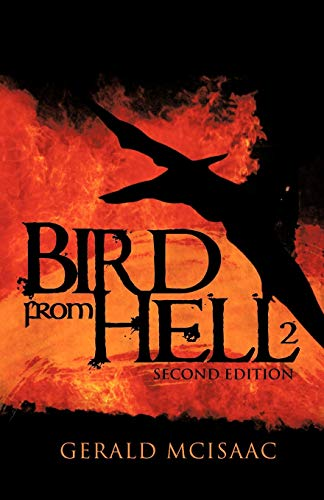 Bird from Hell Second Edition: Gerald McIsaac