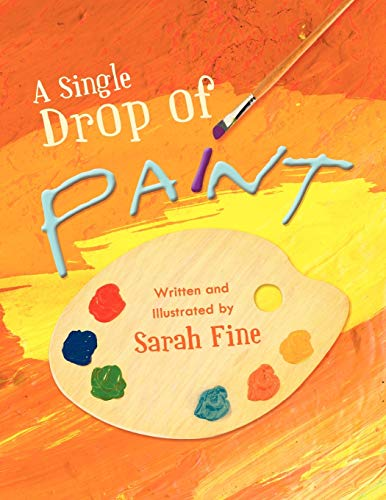 9781426966842: A Single Drop of Paint