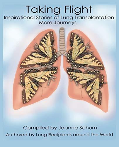 9781426967313: Taking Flight: Inspirational Stories Of Lung Transplantation More Journeys