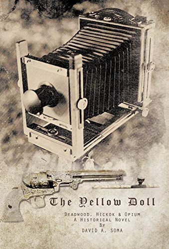 9781426968402: The Yellow Doll: Deadwood, Hickok, and Opium