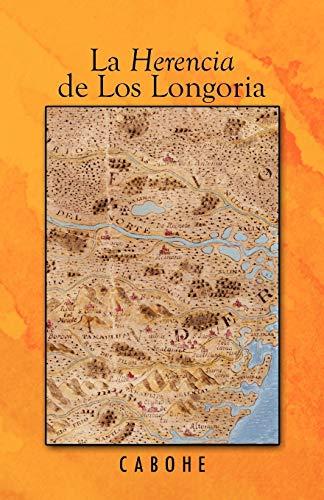 9781426969881: La Herencia De Los Longoria (Spanish Edition)