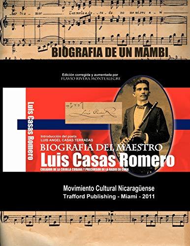Biografia del Maestro Luis Casas Romero: Biografia: Flavio Rivera Montealegre