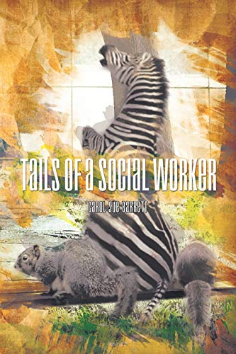 Tails of a Social Worker: Barrett, Carol Sue