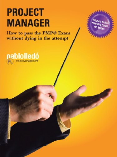 Project Manager: How To Pass The Pmp: Pablo Lledo