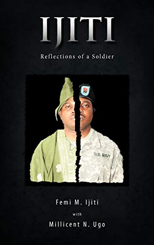 Ijiti: Reflections of a Soldier: Femi M. Ijiti