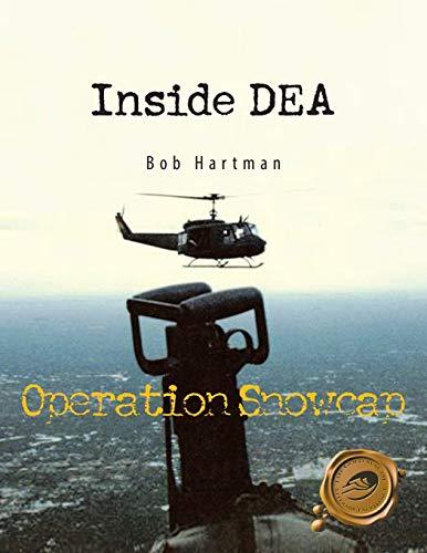 9781426972881: Inside Dea: Operation Snowcap