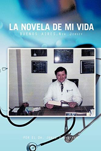 9781426972898: La Novela De Mi Vida: Buenos Aires-New Jersey (Spanish Edition)