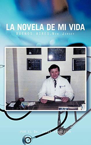9781426972904: La Novela de Mi Vida: Buenos Aires-New Jersey (Spanish Edition)