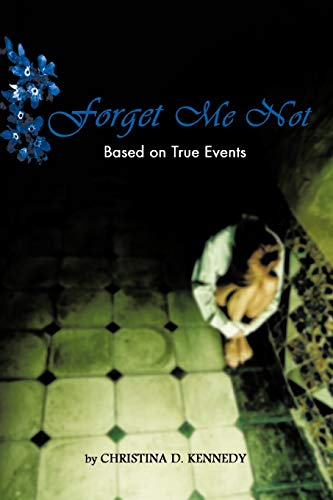 9781426973413: Forget Me Not: Based on True Events