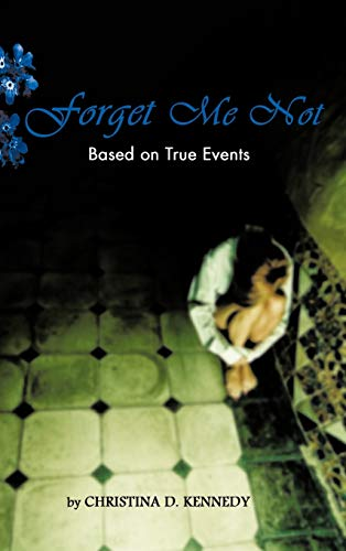 9781426973420: Forget Me Not