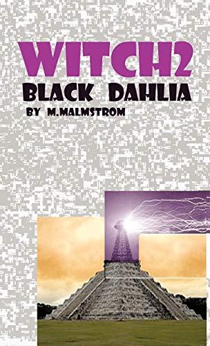 Witch2: Black Dahlia: M. Malmstrom