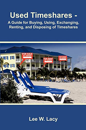 9781426973956: Used Timeshares: A Guide to Buying, Using, Exchanging, Renting, and Disposing of Timeshares