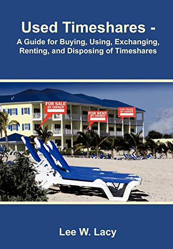 9781426973963: Used Timeshares: A Guide to Buying, Using, Exchanging, Renting, and Disposing of Timeshares