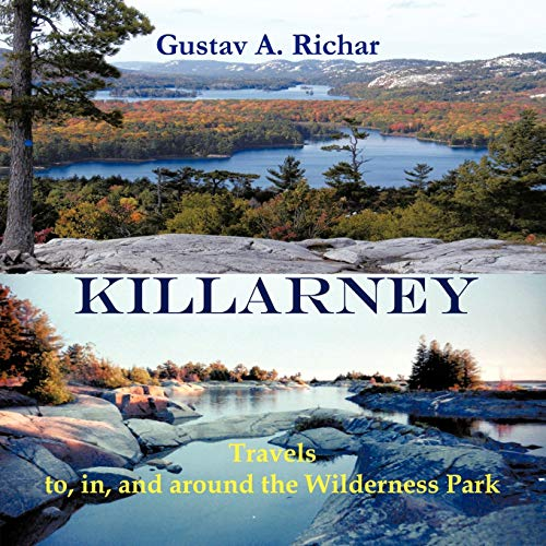 9781426974267: Killarney: Travels to, in, and around the Wilderness Park