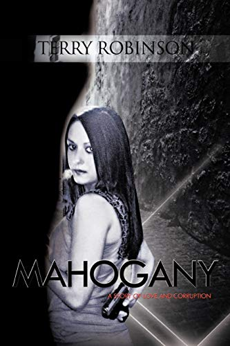 9781426974922: Mahogany: A Story of Love and Corruption