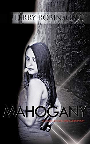 9781426974939: Mahogany: A Story of Love and Corruption