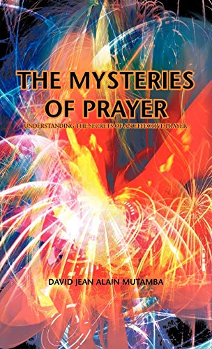 9781426976674: The Mysteries of Prayer: Understanding the Secrets of an Effective Prayer