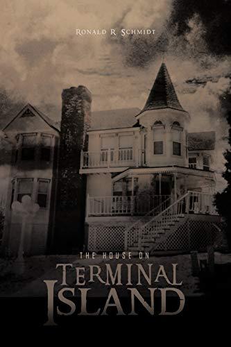 The House on Terminal Island: Schmidt, Ronald R.