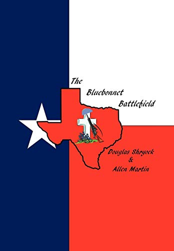 The Bluebonnet Battlefield: Allen Martin