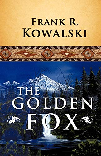 The Golden Fox: Frank Kowalski