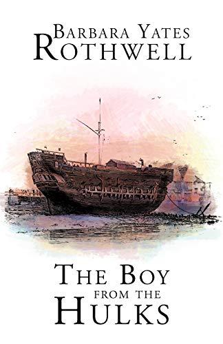 The Boy From the Hulks: Barbara Yates Rothwell