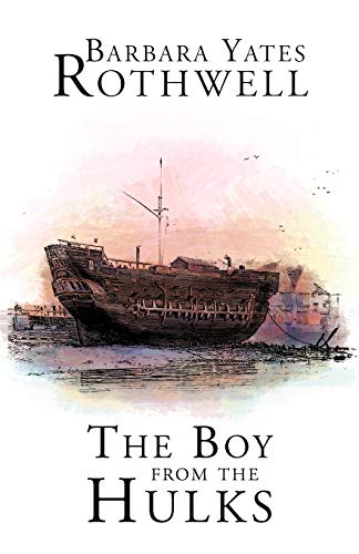 The Boy From the Hulks: Barbara Yates Rothwell