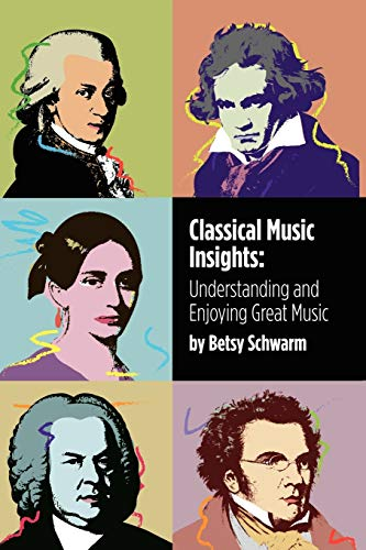 9781426994203: Classical Music Insights: Understanding and Enjoying Great Music