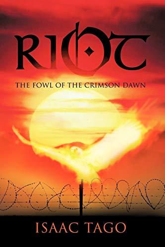 9781426994302: Riot: The Fowl of the Crimson Dawn