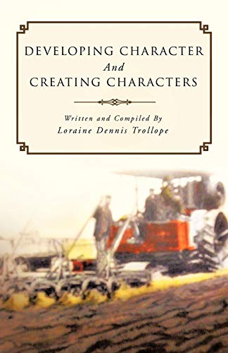Developing Character and Creating Characters: Trafford